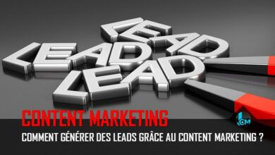 Photo of Comment générer des leads grâce au content marketing ?