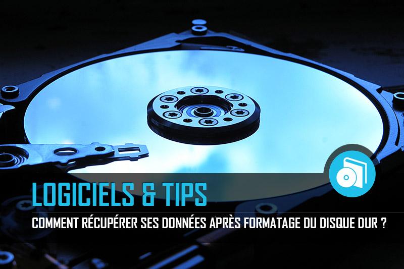 Comment recuperer ses donnees apres formatage disque dur - Comment récupérer ses données après formatage du disque dur?