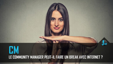 Photo of Le community manager peut-il faire un break avec internet ?