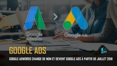 Photo of Google AdWords change de nom et devient Google Ads à partir de juillet 2018