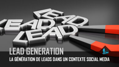 Photo of La génération de leads dans un contexte social media