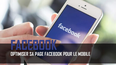 Photo de Optimiser sa page Facebook pour le mobile