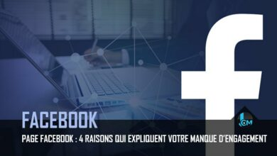 Photo of Page Facebook : 4 raisons qui expliquent votre manque d'engagement