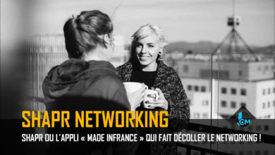 Photo of Shapr ou l'appli « Made in France » qui fait décoller le networking !