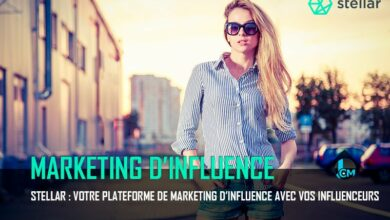 Photo of Stellar : Votre plateforme de marketing d'influence avec vos influenceurs !